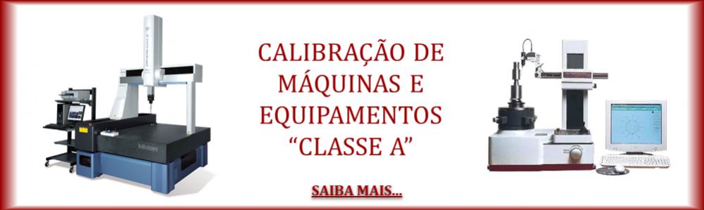 Calibração de Máquinas de Medição Classe A