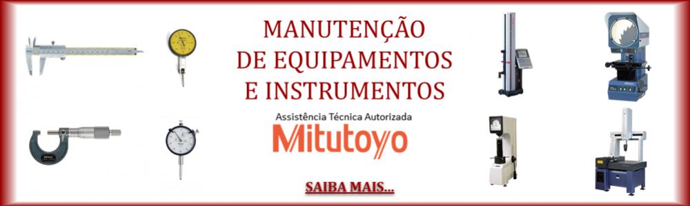 Manutenção Autorizada Mitutoyo